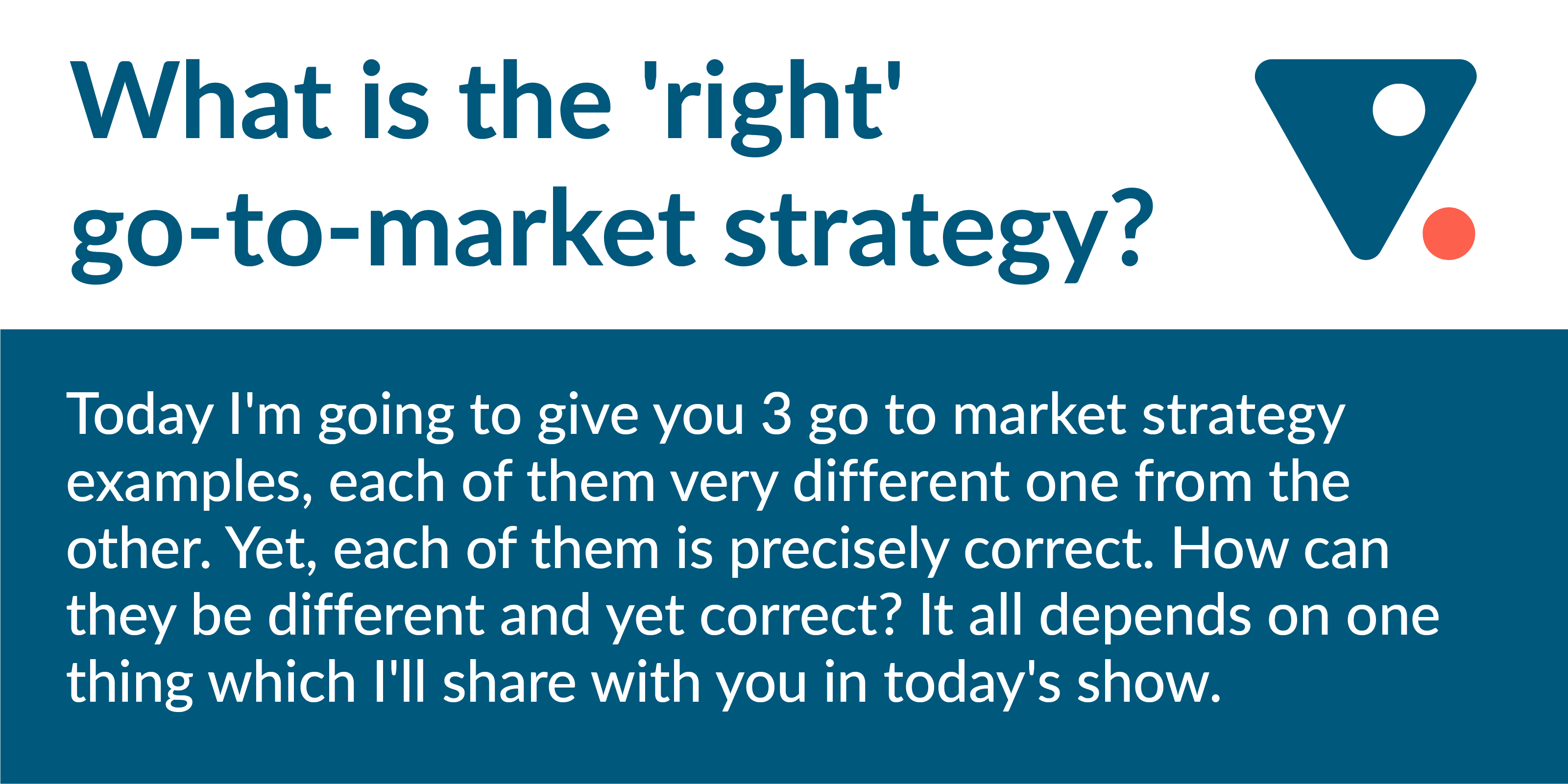 3 go to market strategy examples